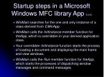 startup steps in a microsoft windows mfc library app cont