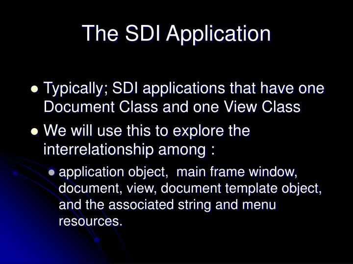 The SDI Application