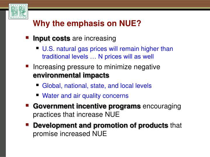 Why the emphasis on NUE?