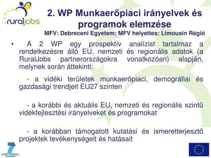2. WP Munkaerőpiaci irányelvek és programok elemzése