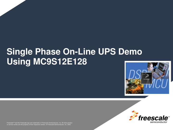 Single Phase On-Line UPS Demo