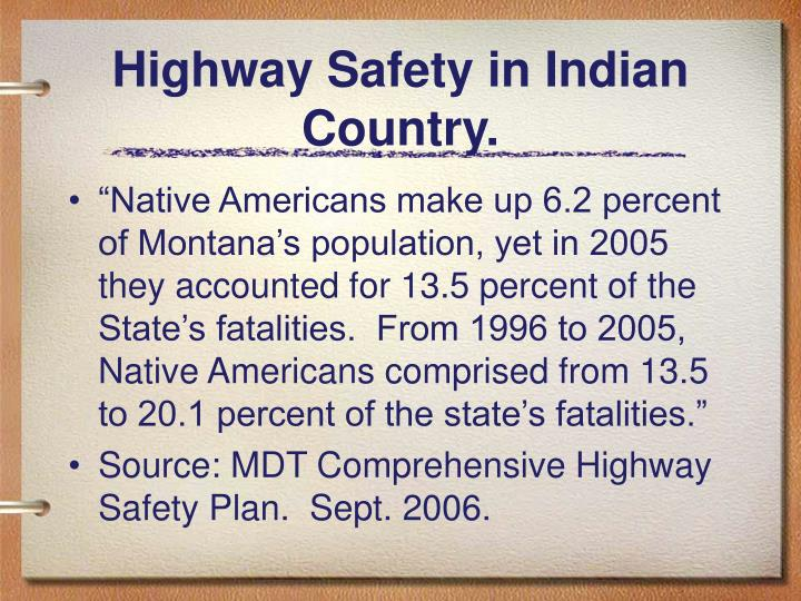Highway Safety in Indian Country.
