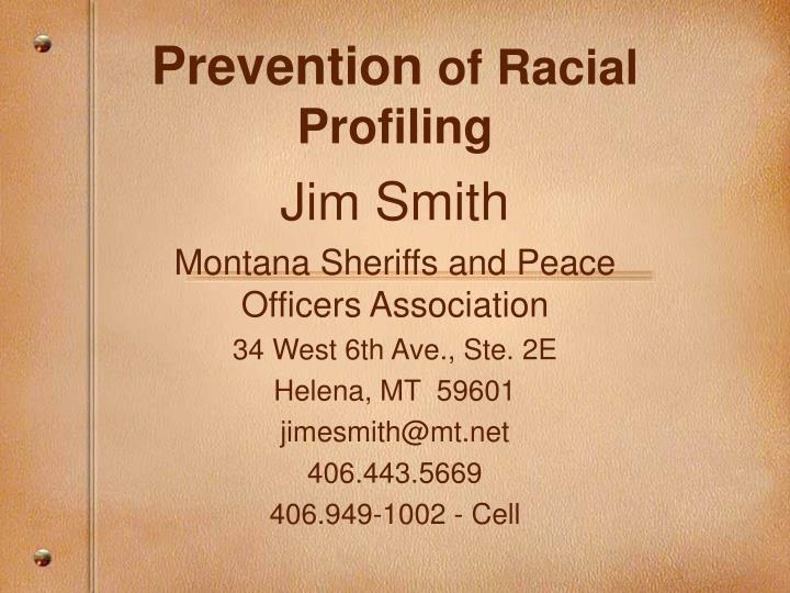 Prevention of racial profiling