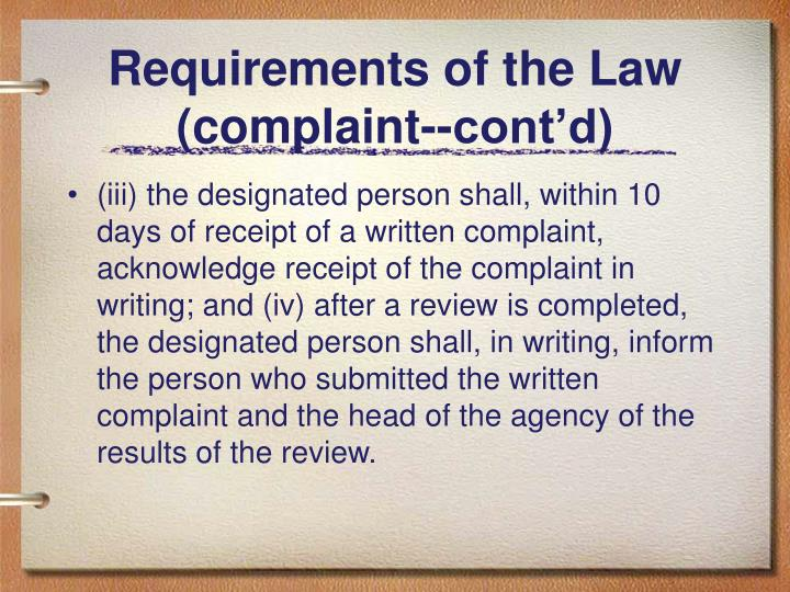 Requirements of the Law (complaint--cont'd)