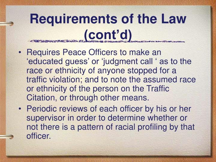 Requirements of the Law (cont'd)