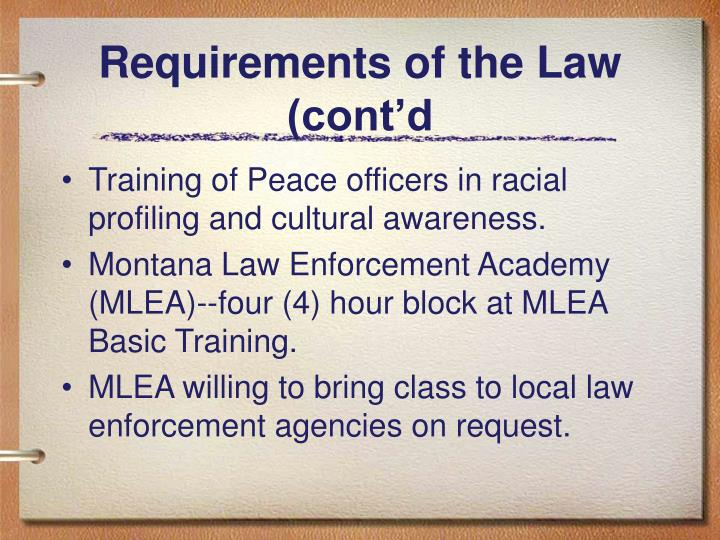 Requirements of the Law (cont'd