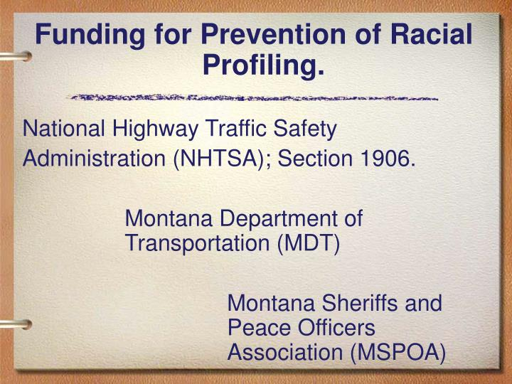 Funding for Prevention of Racial Profiling.