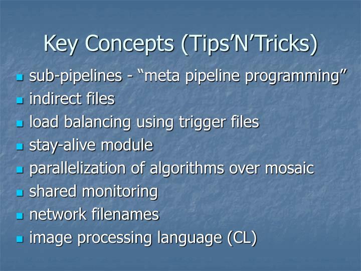 Key Concepts (Tips'N'Tricks)