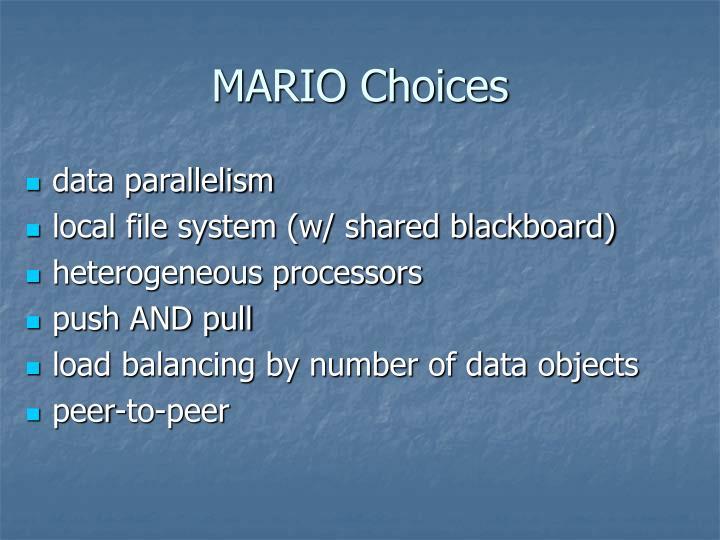 MARIO Choices