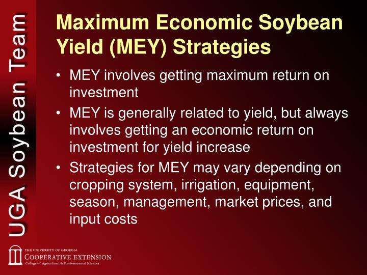 Maximum Economic Soybean Yield (MEY) Strategies