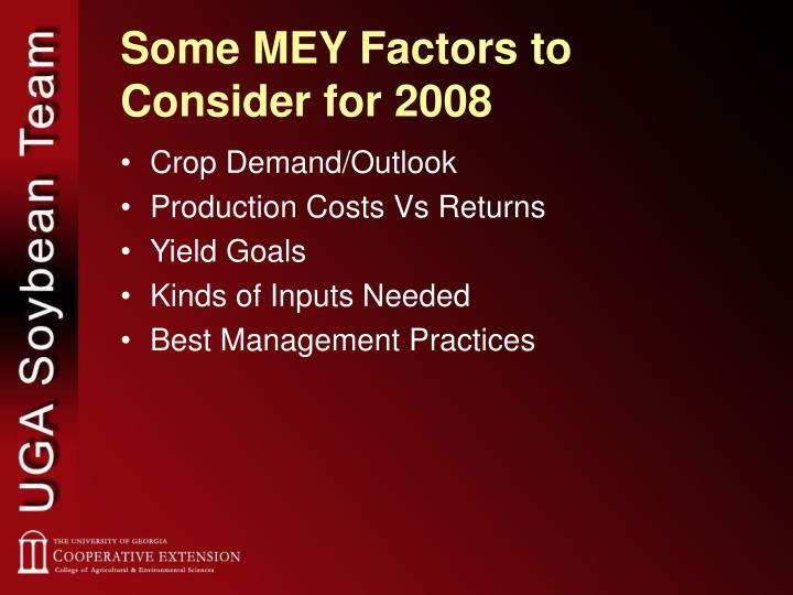 Some MEY Factors to Consider for 2008