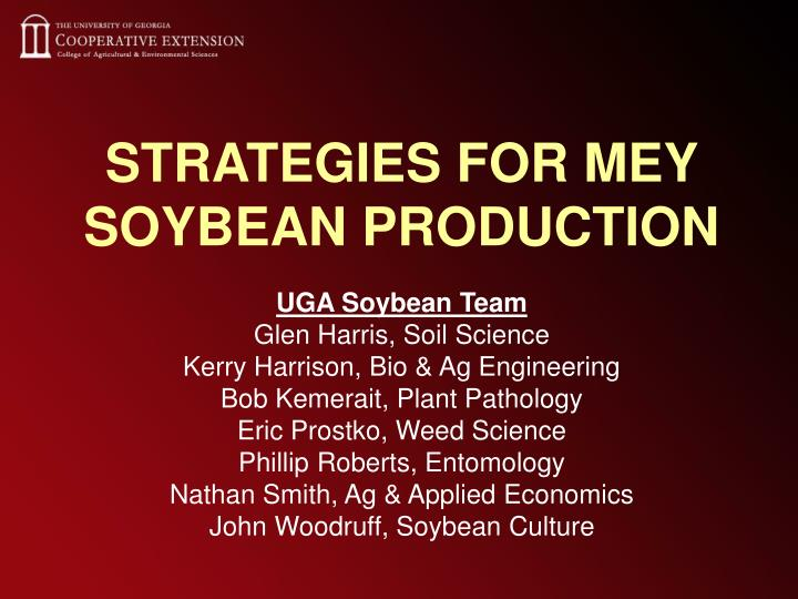 strategies for mey soybean production