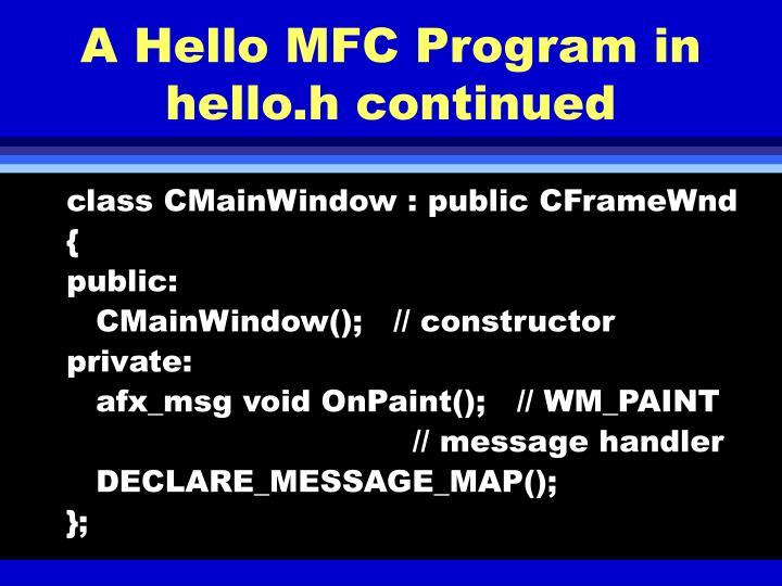 A Hello MFC Program in hello.h continued