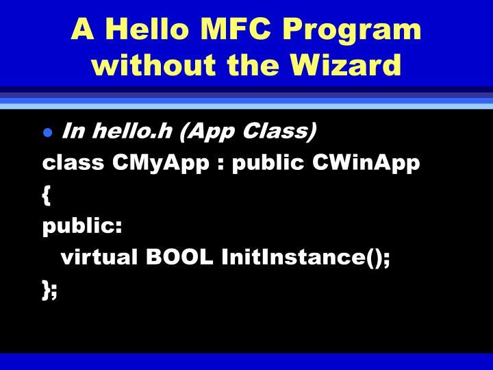 A Hello MFC Program