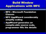 build window applications with mfc