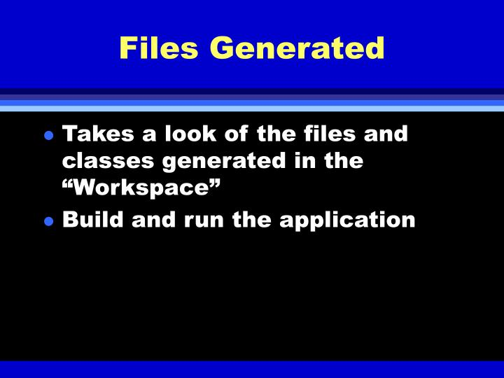 Files Generated