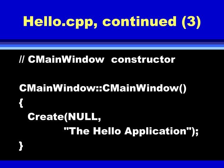 Hello.cpp, continued (3)