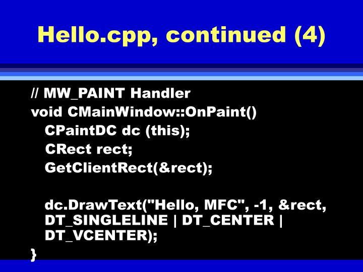 Hello.cpp, continued (4)