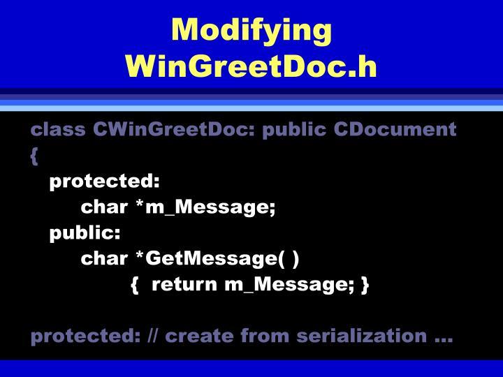 Modifying WinGreetDoc.h