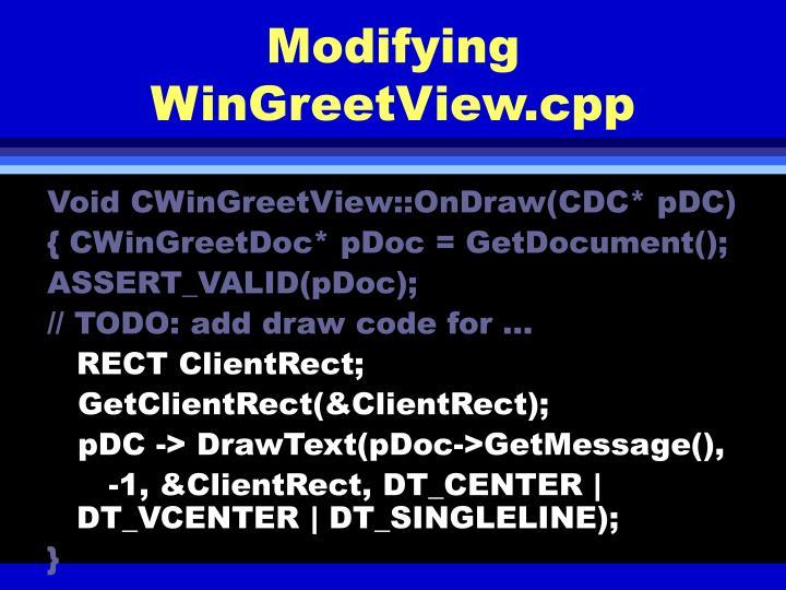 Modifying WinGreetView.cpp