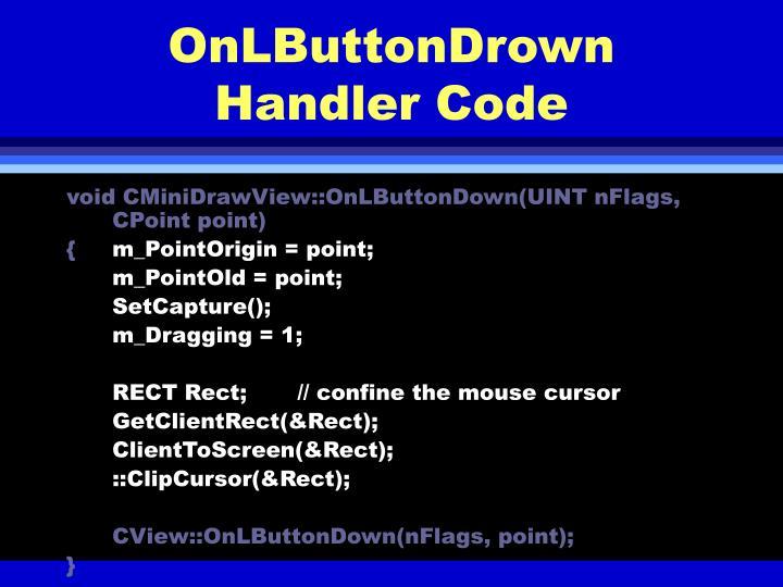 OnLButtonDrown Handler Code