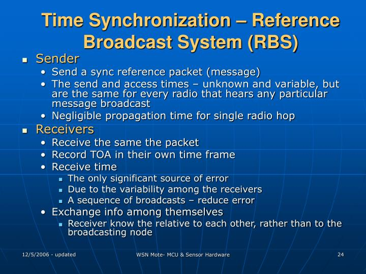 Time Synchronization – Reference Broadcast System (RBS)