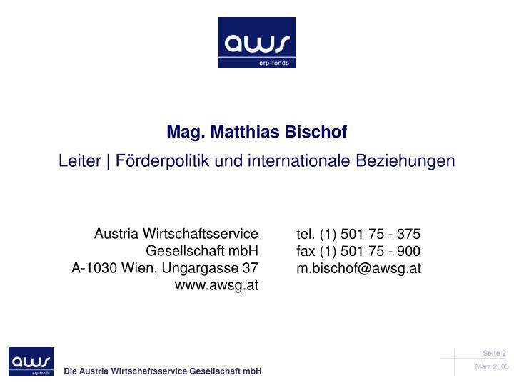 Mag. Matthias Bischof