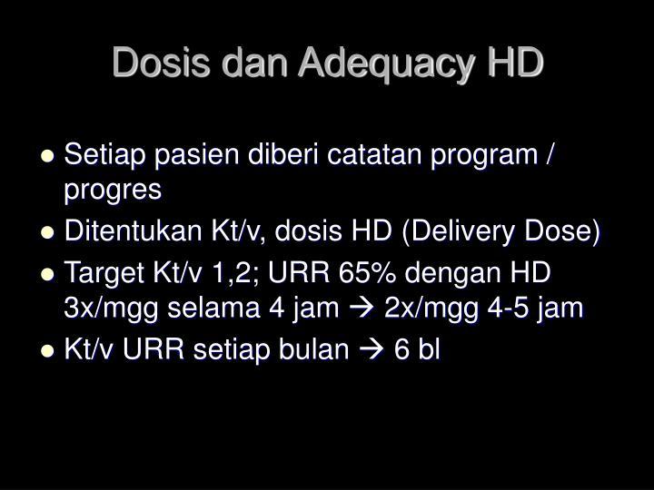 Dosis dan Adequacy HD