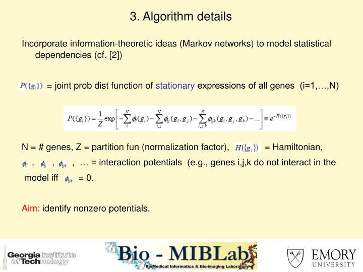 3. Algorithm details