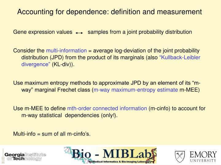 Accounting for dependence: definition and measurement