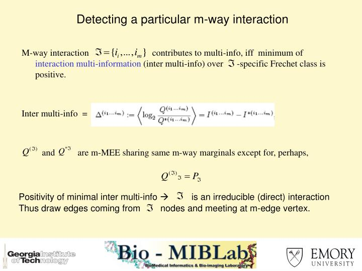 Detecting a particular m-way interaction