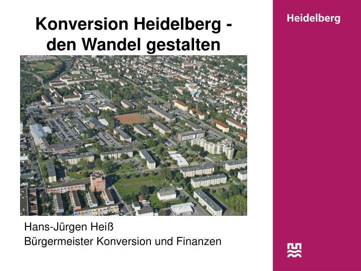 Konversion Heidelberg -