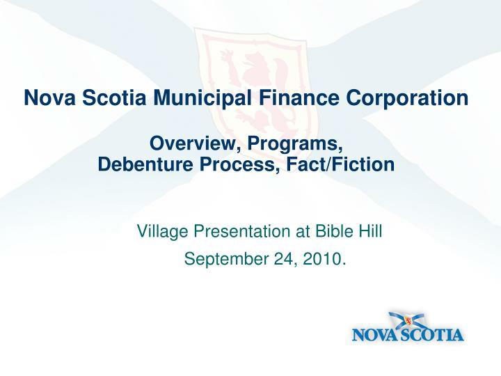 nova scotia municipal finance corporation overview programs debenture process fact fiction