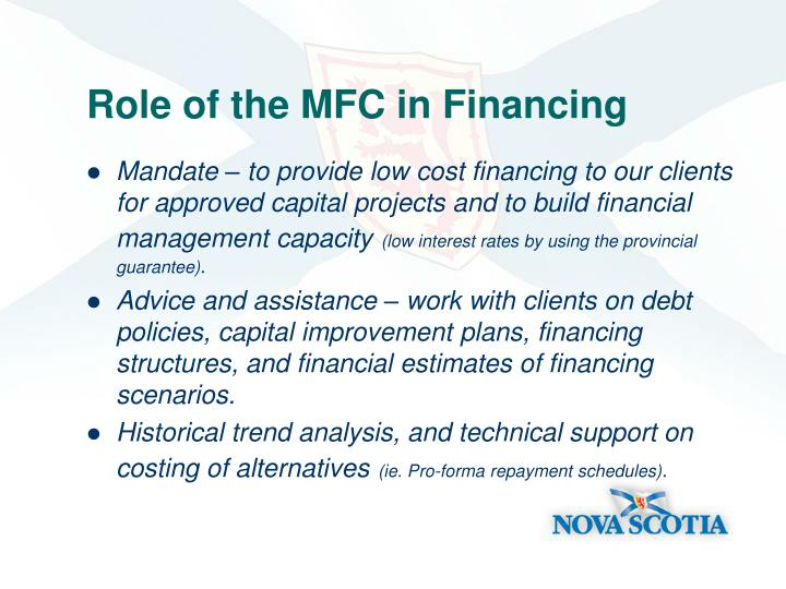 Role of the MFC in Financing