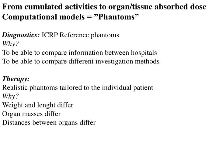 From cumulated activities to organ/tissue absorbed dose