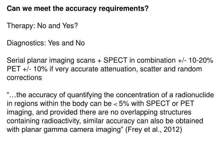 Can we meet the accuracy requirements?