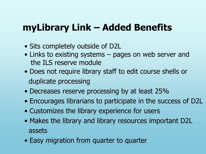 myLibrary Link – Added Benefits