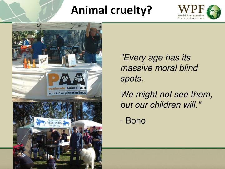 Animal cruelty?
