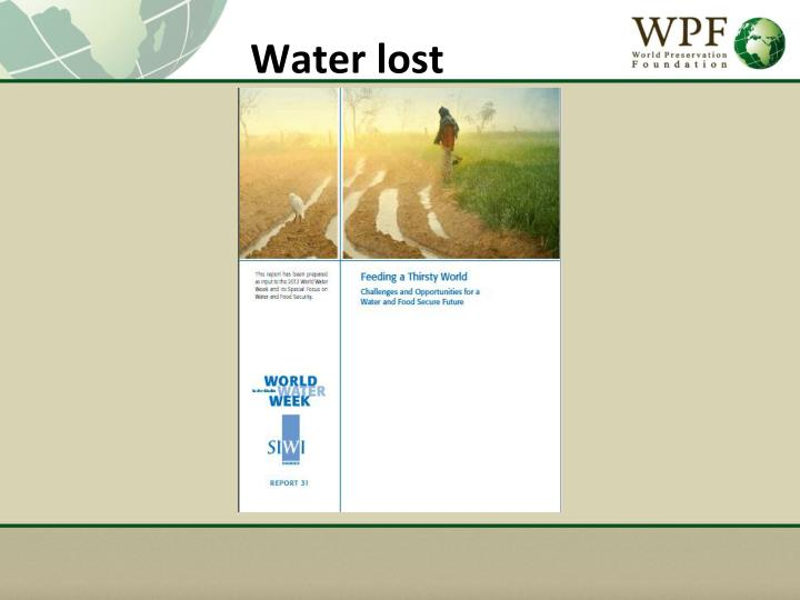 Water lost