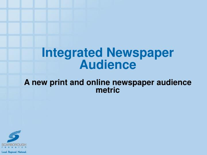 Integrated Newspaper Audience