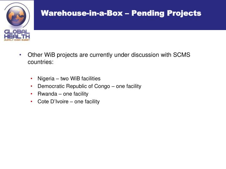 Warehouse-in-a-Box – Pending Projects