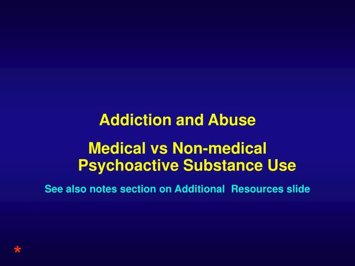 Addiction and Abuse