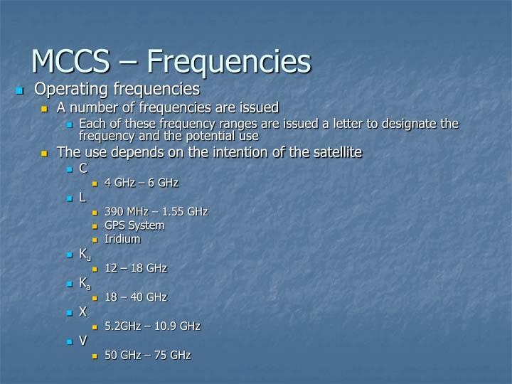 MCCS – Frequencies