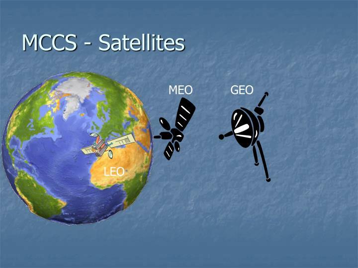 MCCS - Satellites