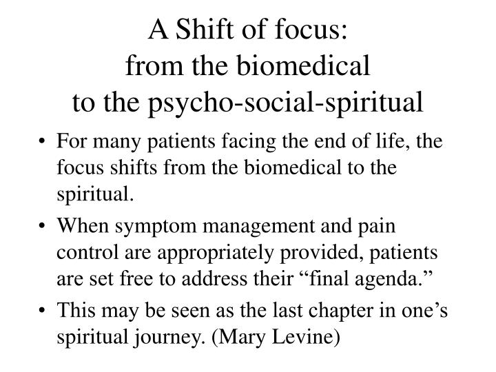A Shift of focus: