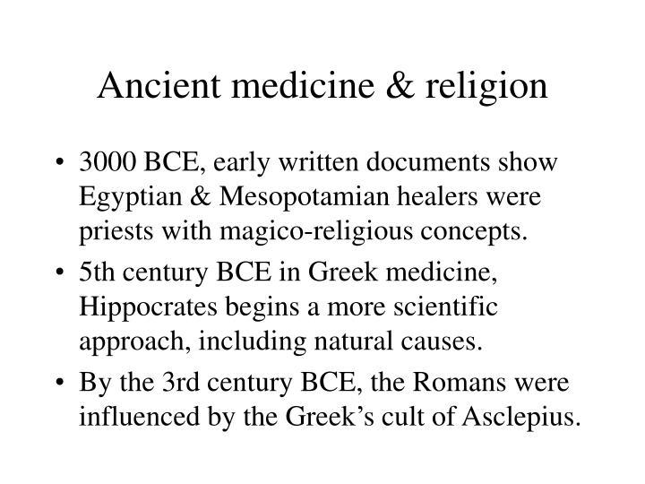 Ancient medicine & religion