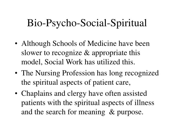 Bio-Psycho-Social-Spiritual