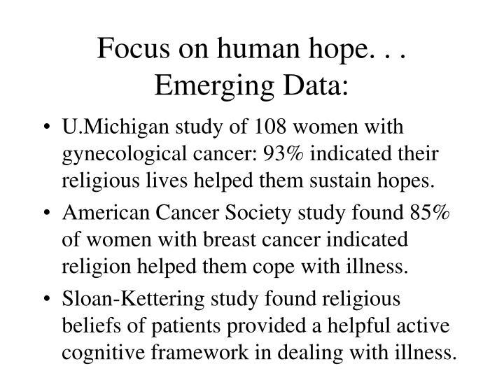 Focus on human hope. . .