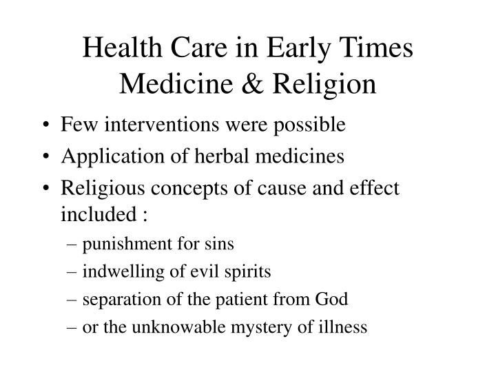Health Care in Early Times