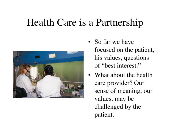 Health Care is a Partnership